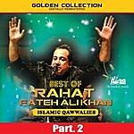 Rahat Fateh Ali Khan Best Of Rahat Fateh Ali Khan (Islamic Qawwalies) Pt. 2