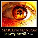 Marilyn Manson Misery Machine Vol. 1