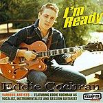 Eddie Cochran I'm Ready
