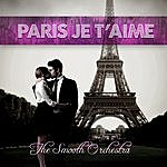 Smooth Paris, Je T'aime