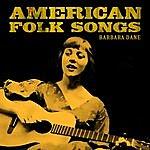 Barbara Dane American Folk Songs