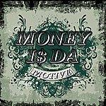 Cover Art: Money Is Da Motive 2