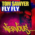 Tom Sawyer Fly Fly
