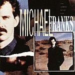 Michael Franks The Camera Never Lies
