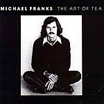 Michael Franks The Art Of Tea