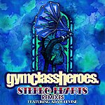 Gym Class Heroes Stereo Hearts (Feat. Adam Levine) [Remixes]