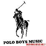 Poloboys Polo Boys Mixes Vol 2