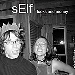 Self Looks And Money - Single