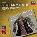 Dame Joan Sutherland Massenet: Esclarmonde