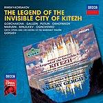 Galina Gorchakova Rimsky-Korsakov: The Legend Of The Invisible City Of Kitezh