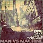 One Take Man Vs. Machine