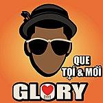 Glory Que Toi & Moi
