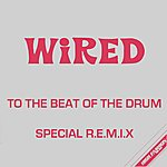 The Wired Band The Beat Of The Drum