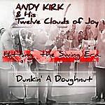 Andy Kirk Dunkin' A Doughnut