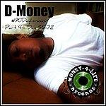 D Money #90dayinvasion (Day 55-72)