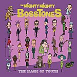 The Mighty Mighty Bosstones The Magic Of Youth