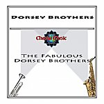 The Dorsey Brothers The Fabulous Dorsay Bros.