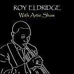 Roy Eldridge With Artie Shaw