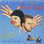 Barry Gibb Hawks (Music From The Original Soundtrack)