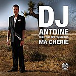 DJ Antoine Ma Chérie / Welcome To Saint-Tropez (Featuring The Beatshakers)