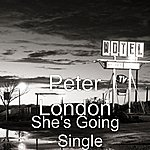 Peter London She's Going - Single