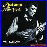 Tal Farlow The Guitar Artistry Of Tal Farlow: Autumn In New York (Stereo Remaster)