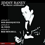 Jimmy Raney Jimmy Raney: In Three Attitudes (Stereo Remaster)