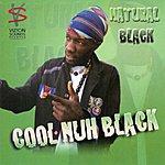 Natural Black Cool Nuh Black