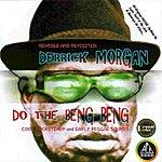 Derrick Morgan Do The Beng Beng