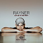 Rayner Let's Go To The Party - Single