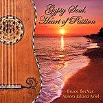 Aurora Gypsy Soul, Heart Of Passion