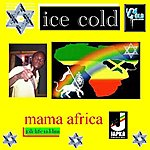 Ice Cold Mama Africa - Single