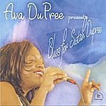 Ava DuPree Blues For Sistah Dupree