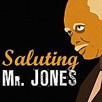 Hank Jones Saluting Mr. Jones