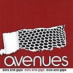 The Avenues Dots & Gaps