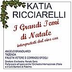 Katia Ricciarelli I Grandi Temi DI Natale (Intrepretati Dal Vivo)