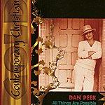 Dan Peek All Things Are Possible