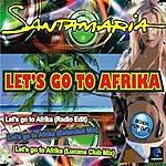 Orchestra Santamaria Let's Go To Afrika