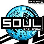 Edelstahl Soul Ep