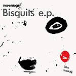 Neverdogs Bisquits Ep