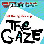 Gaze Lift The Lighter Ep