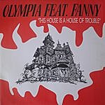 Olympia This House Is A House Of Trouble
