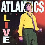 Atlantics Live