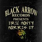 Eric 'Monty' Morris Eric Monty Morris Ep