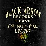 Frankie Paul Black Arrow Presents Frankie Paul Legend