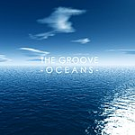 The Groove Oceans - Single