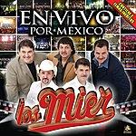 Los Mier En Vivo Por Mexico