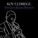 Roy Eldridge The Gene Krupa Sessions