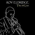 Roy Eldridge The 59 Live