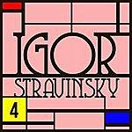 Igor Stravinsky Concerto Pour Violon / Symphonie De Psaumes : Anthologie Igor Stravinsky Vol. 4